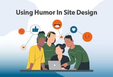 ایجاد ارتباط با کاربر با استفاده از شوخ طبعی در طراحی سایت