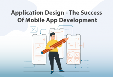 طراحی اپلیکیشن – موفقیت توسعه اپلیکیشن تلفن همراه