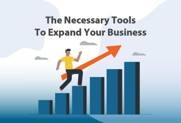 ابزارهای لازم برای گسترش کسب و کار شما