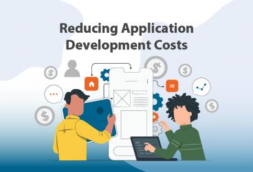 کاهش هزینههای توسعه اپلیکیشن