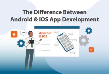 تفاوت توسعه اپلیکیشن اندروید و iOS