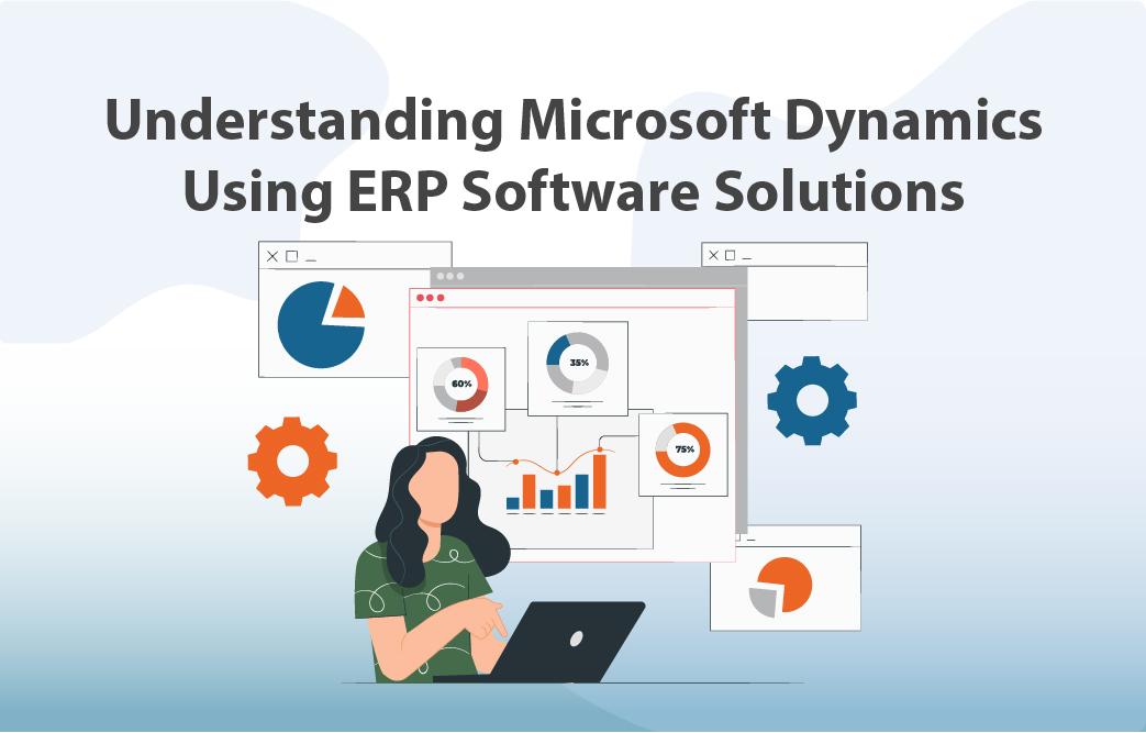 درک مایکروسافت داینامیک با استفاده از راهحلهای نرم افزاری ERP