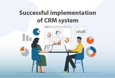 چگونگی پیادهسازی موفقیتآمیز سیستم CRM