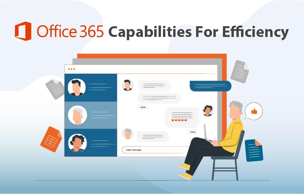 قابلیتهای آفیس 365 برای بهرهوری