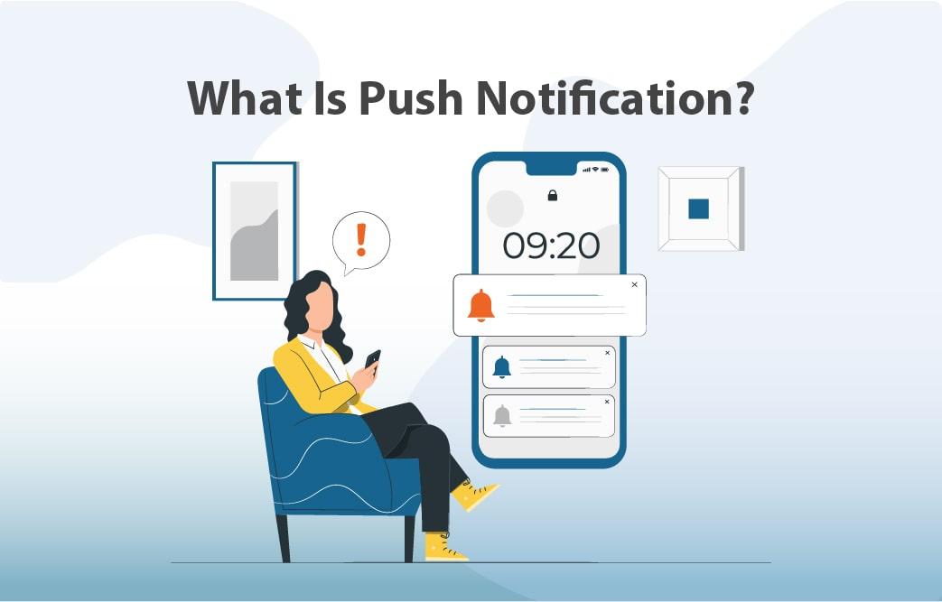 پوش نوتیفیکیشن یا Push notification چیست؟