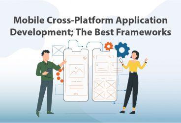 بهترین ابزارهای توسعه اپلیکیشن Cross Platform