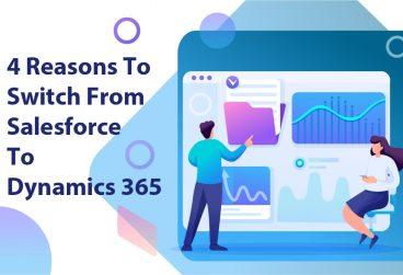 4 دلیل برای انتقال از Salesforce به داینامیک 365