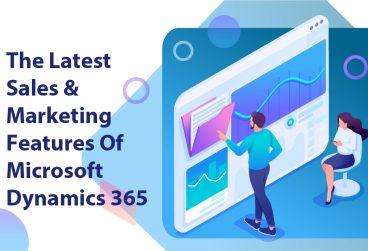 جدیدترین ویژگیهای فروش و بازاریابی مایکروسافت داینامیک 365